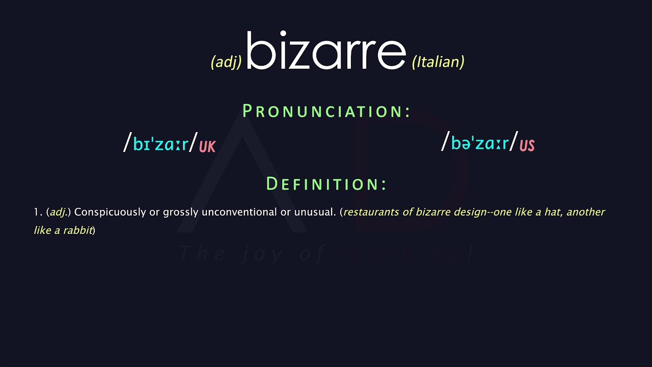 Bizarre Meaning And Pronunciation  Audio Dictionary