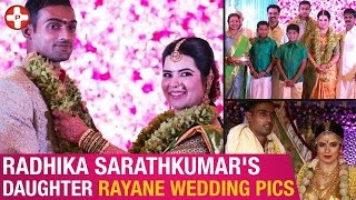 Radhika Sarathkumar Daughter Rayane - Abhimanyu Mithun Wedding Ceremony Album