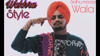 Wakhra Style Sidhu Moose wala  Leaked Song  The Kidd