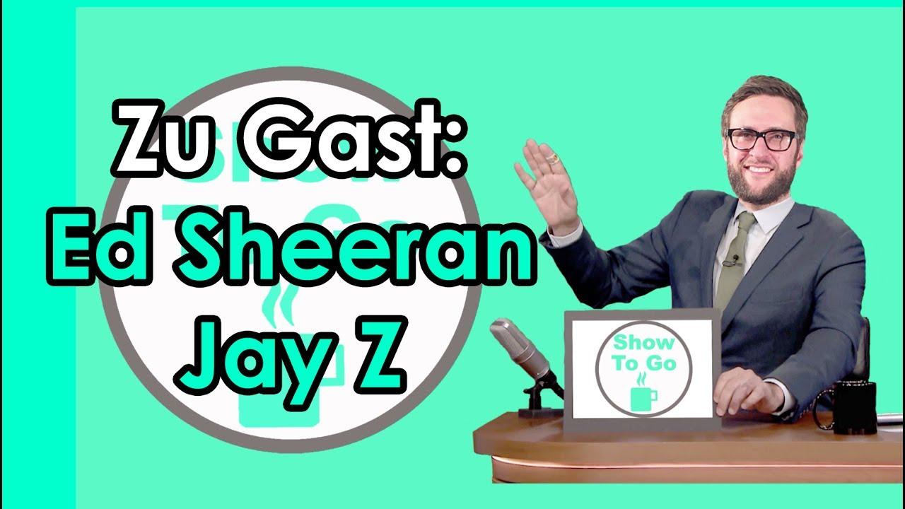 Ed Sheeran Und Jay Z Zu Gast René Schwuchow Show To Go 11 Youtube