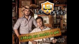 LEO E BRICIO - HOJE EU METO O PÉ