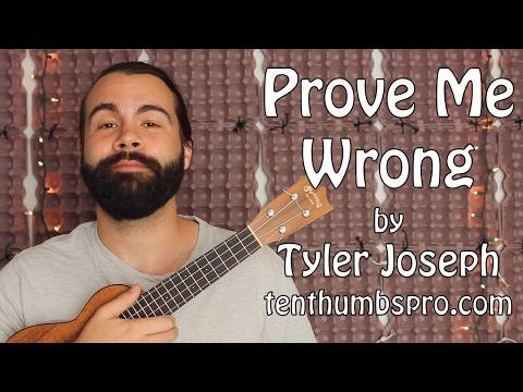 Tyler Joseph - Prove Me Wrong - Ukulele Tutorial