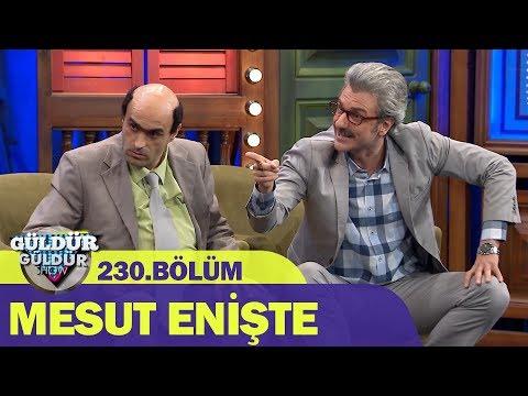 Mesut Enişte - Güldür Güldür Show 230.Bölüm