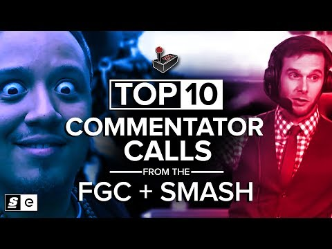 The Top 10 Commentator Calls from the FGC and Smash