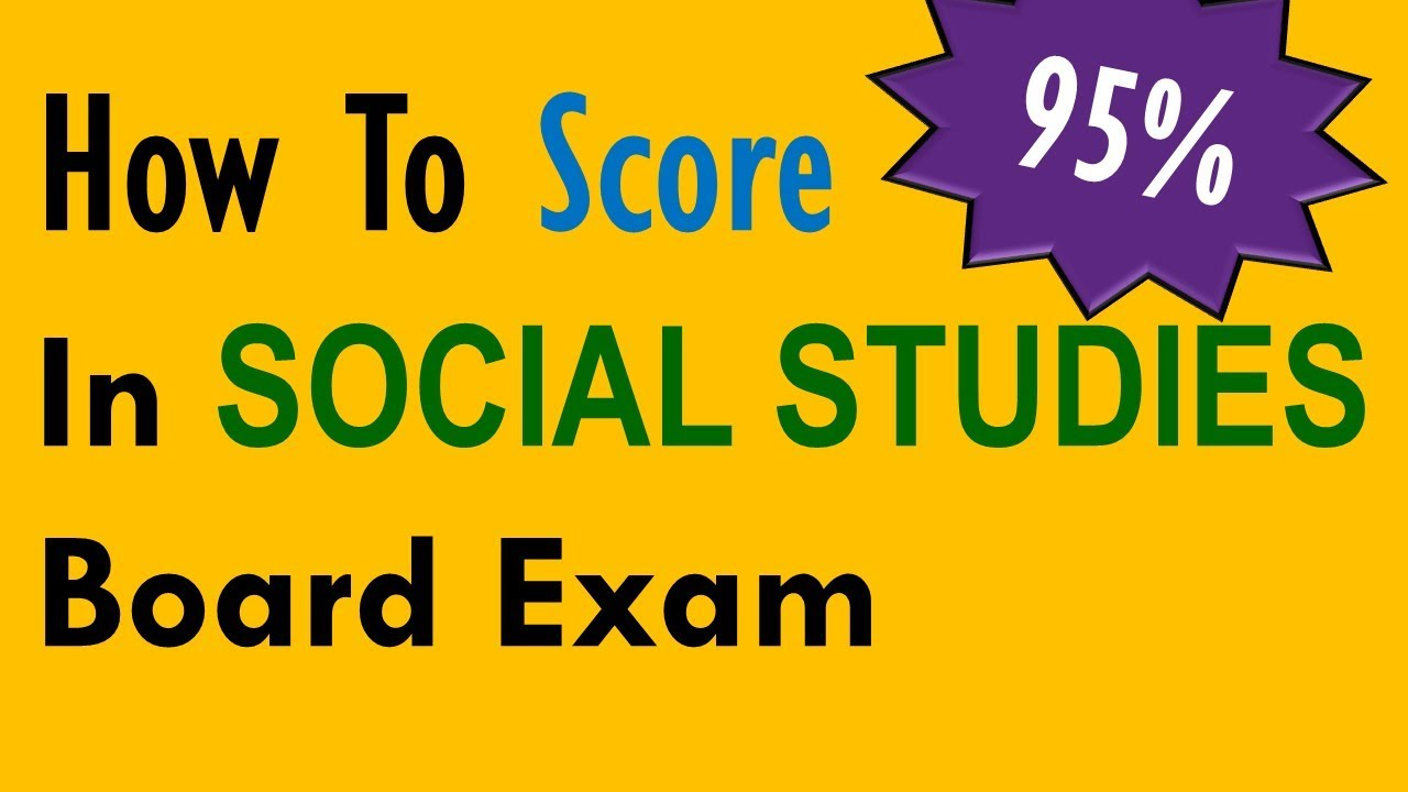 Score 95% in Social Studies Class 10 Board Exams, How to score high in  Social Studies SST