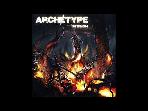 Archetype   Mission Full album 2016
