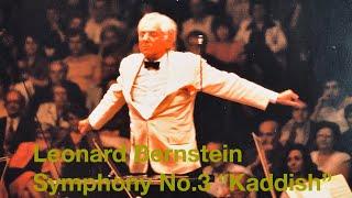 "Leonard Bernstein - Symphony No.3 ""Kaddish"""