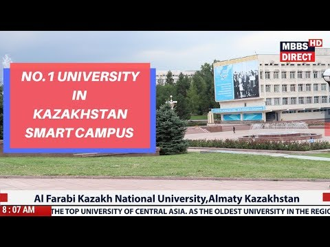 No.1 AL FARABI KAZAKH NATIONAL UNIVERSITY Campus View | MBBS for Indian Students |