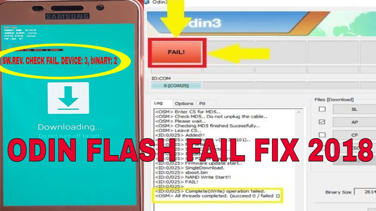 How To Fix ODIN Flash Failed In All Samsung Phones 2018(SW REV CHECK FAIL  DEVICES 3 BINARY)