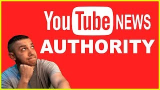 YouTube Is The News Authority!