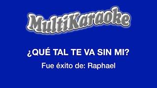 Multi Karaoke - Que Tal Te Va Sin Mi
