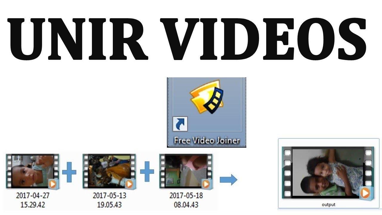 Como Unir Videos. Une Dos o Varios Videos en UNO Solo