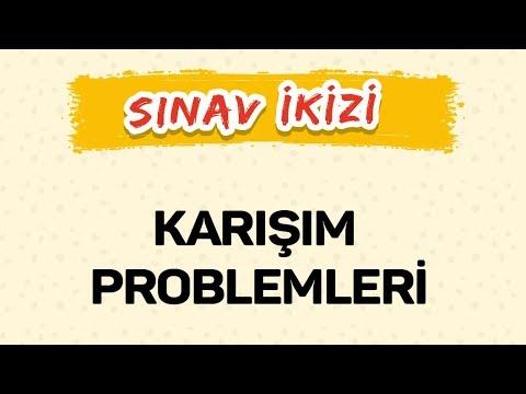 KARIŞIM PROBLEMLERİ - ŞENOL HOCA