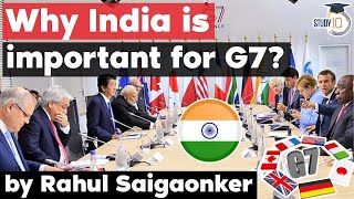 UK invites India to G7 Summit 2021 - Why India is important for G7? UPSC GS Paper 3 Global Groupings