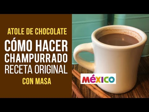 Cómo hacer Champurrado Atole de Chocolate Mexicano