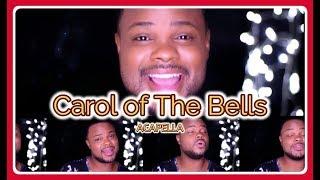 Carol of the Bells - Acapella