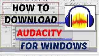How To Download Audacity for Windows 7/8/8.1/10/XP/Vista - The How-To Expert