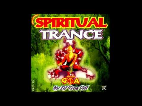 Goa Gil  Spiritual Trance Volume 1 - 1995