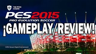 PES 2015 - ¡¡GAMEPLAY/REVIEW!! PC