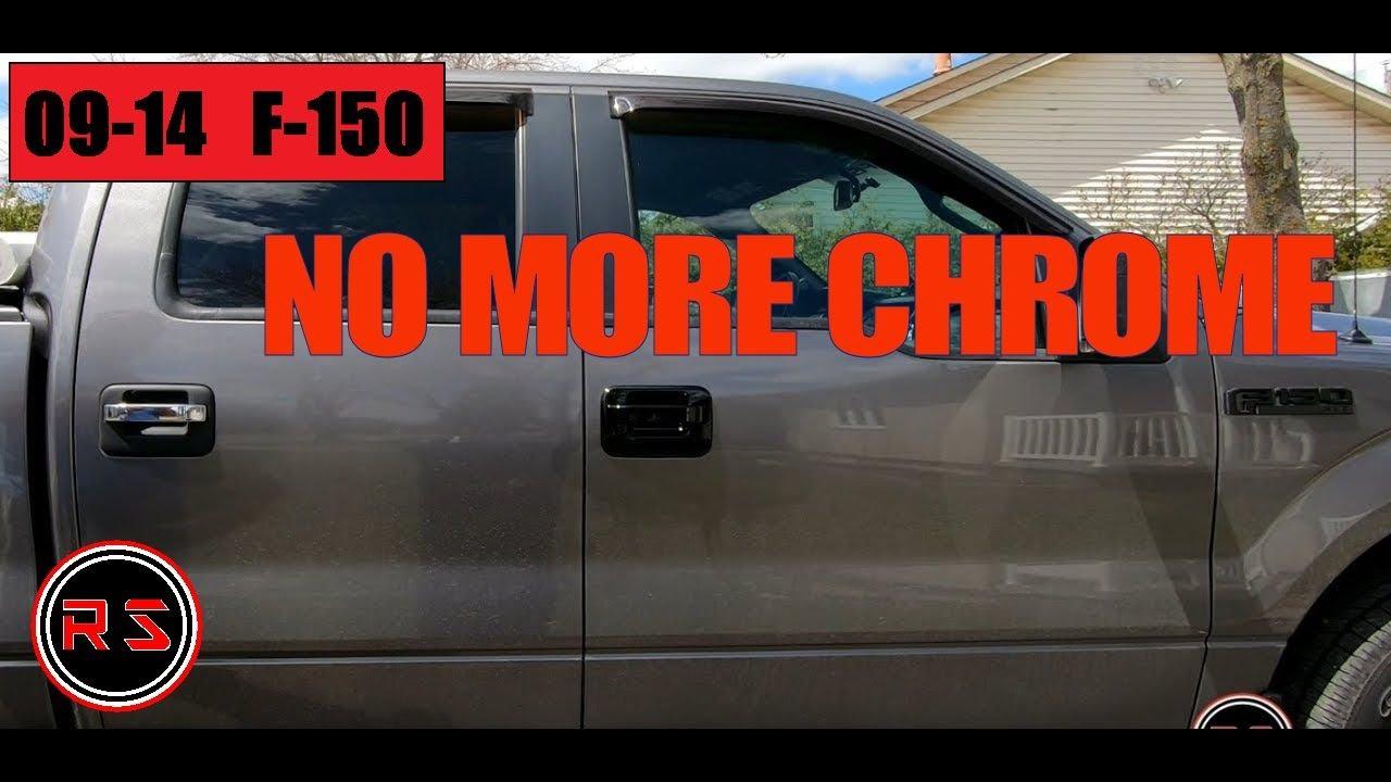 I Ve Blackened My Ford F150 Chrome Door Handles Youtube