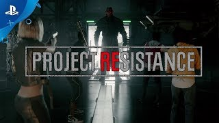 Project Resistance | Тизер-трейлер | PS4
