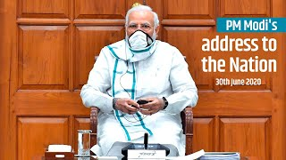 PM Modi's address to the Nation | 30th June 2020 | PMO