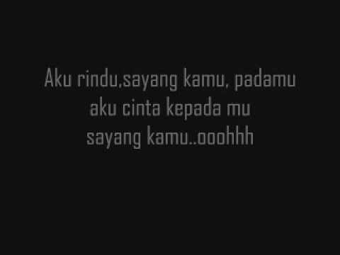 Aku Rindu Sayang Kamu - Black (Mentor) Lyrics