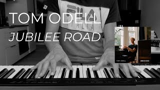 Tom Odell - Jubilee Road (Piano Cover)