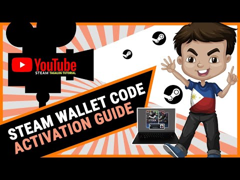 [GUIDE] Steam Wallet Code - Step By Step Activation Tutorial (Tagalog) | PH 2019