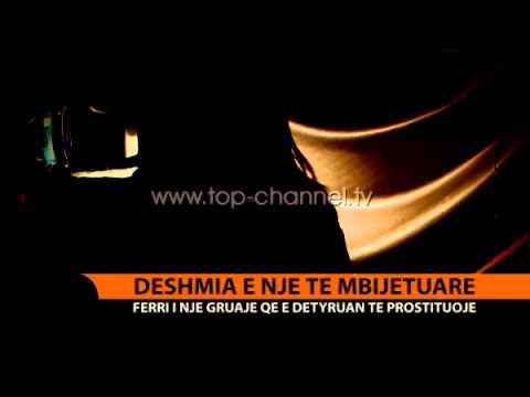 Trafikimi, e mbijetuara rrëfen ferrin e përjetuar - Top Channel Albania - News - Lajme