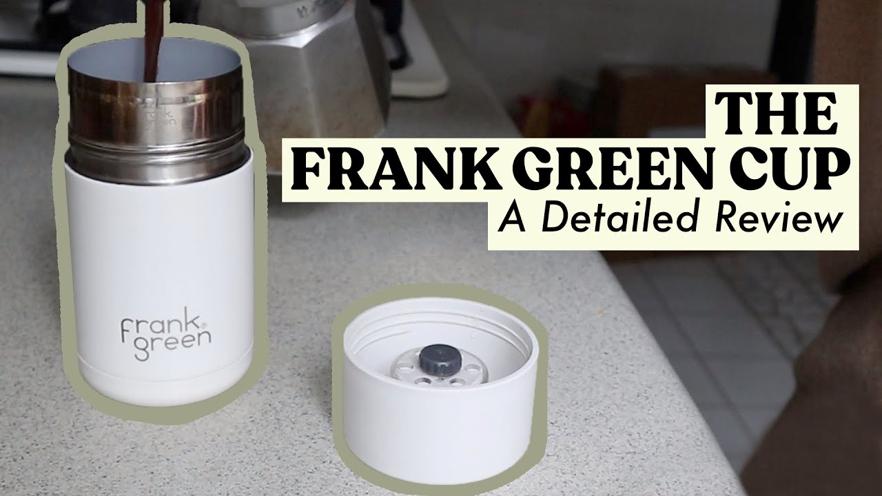 Review Frank Green Reusable Coffee Cup A Deep Dive Analysis Youtube