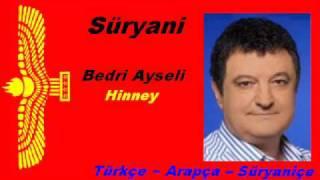 Bedri Ayseli - Hinney (Turkish - Arabic - Aramaic)