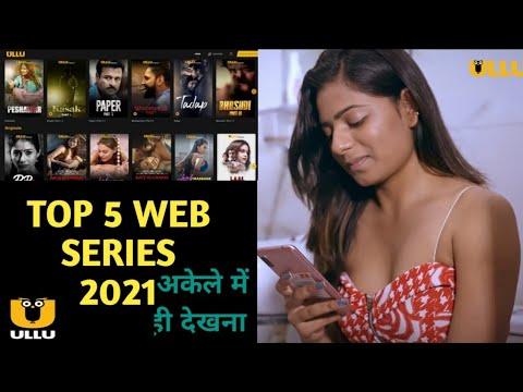 Download Top 5 Hot Web Series on 2021  2021 Hot Web Series    18+ Web series 2021 Ullu Web Series    saxcal