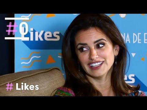 Likes: Entrevista a Penélope Cruz | #0