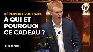 AÉROPORTS DE PARIS : À QUI ET POURQUOI CE CADEAU ? | Adrien Quatennens
