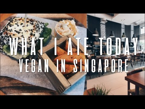 WHAT I ATE TODAY IN SINGAPORE (VEGAN #11)