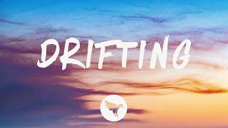 G-Eazy - Drifting (Lyrics) ft. Chris Brown, Tory Lanez