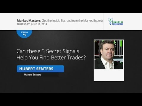 Can these 3 Secret Signals Help You Find Better Trades? | Hubert Senters