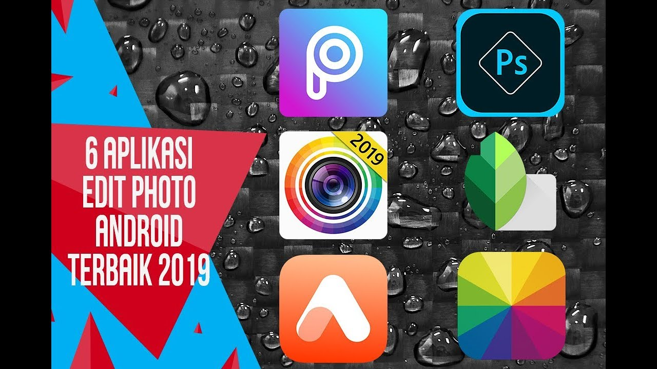 6 Aplikasi Edit Photo Android Terbaik 2019 Youtube