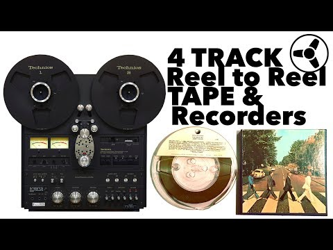 THE BEST SOUNDING FORMAT (part I): 4 Track Reel to Reel Tape & Recorders