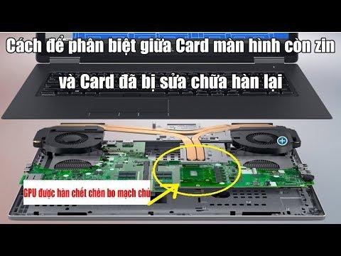Cách Phân Biệt Laptop Đã Đóng Lại VGA Hay Sửa Chữa Chữa ?