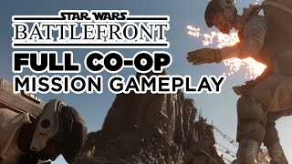 Star Wars Battlefront - Full Co-Op Mission Gameplay