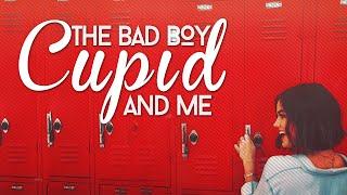 The Bad Boy, Cupid & Me || Wattpad Book Trailer