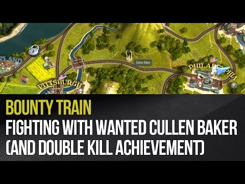 Bounty Train - Fighting with wanted Cullen Baker (and Double Kill achievement)