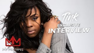 """Tink """"Moving forward I want to have my vision with my music"""""""