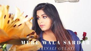 Mere Wala Sardar | Jugraj Sandhu | Latest Punjabi song 2018 | Mrinali Gulati