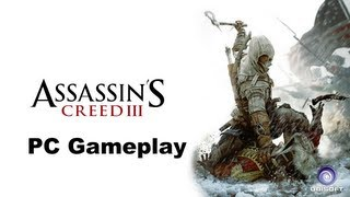 Assassins Creed 3 gameplay PC all max GTX 560 Ti
