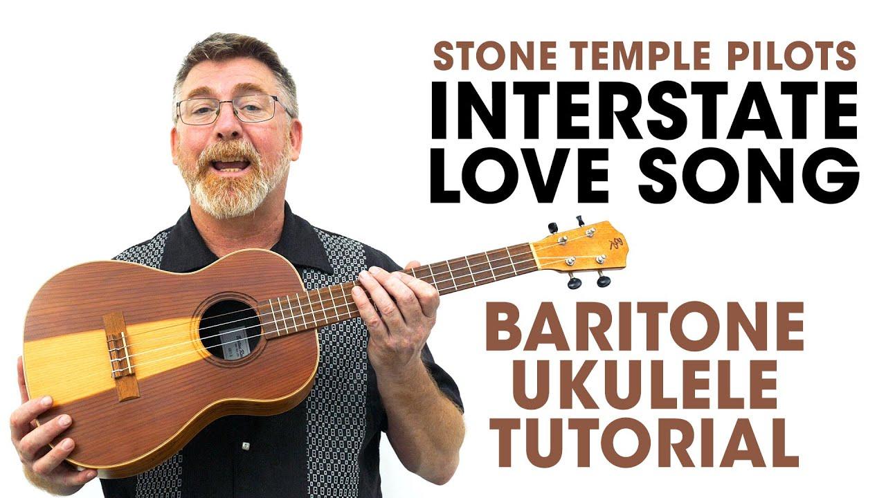 Interstate Love Song Baritone Ukulele Tutorial Youtube