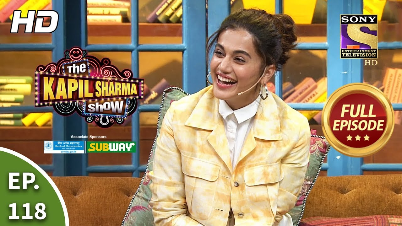 Download The Kapil Sharma Show Season 2 - Taapsee's Lucky Charm -  Ep 118 - Full Episode - 29th February 2020
