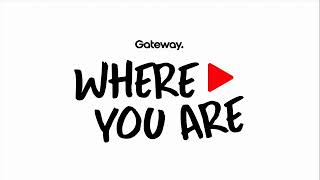 Gateway Church Where You Are